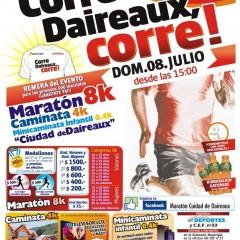 """MARATÓN CIUDAD DE DAIREAUX """"CORRE DAIREAUX, CORRE!"""
